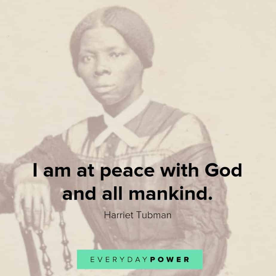 harriet tubman quotes about mankind
