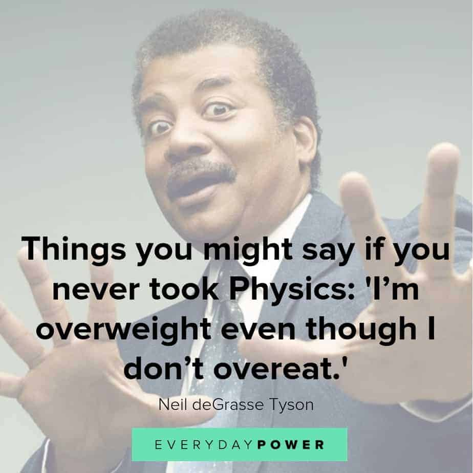 neil degrasse quotes about weight