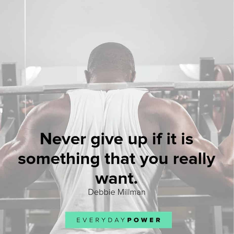 never give up quotes about the things you really want