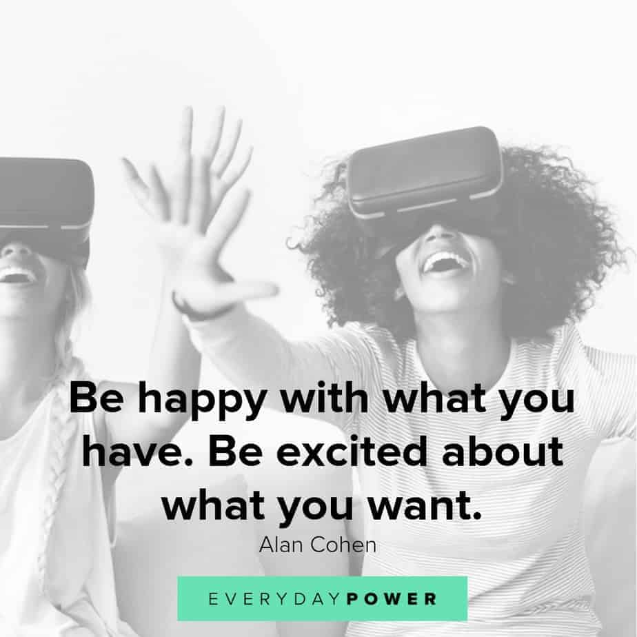 quotes about being happy with what you have