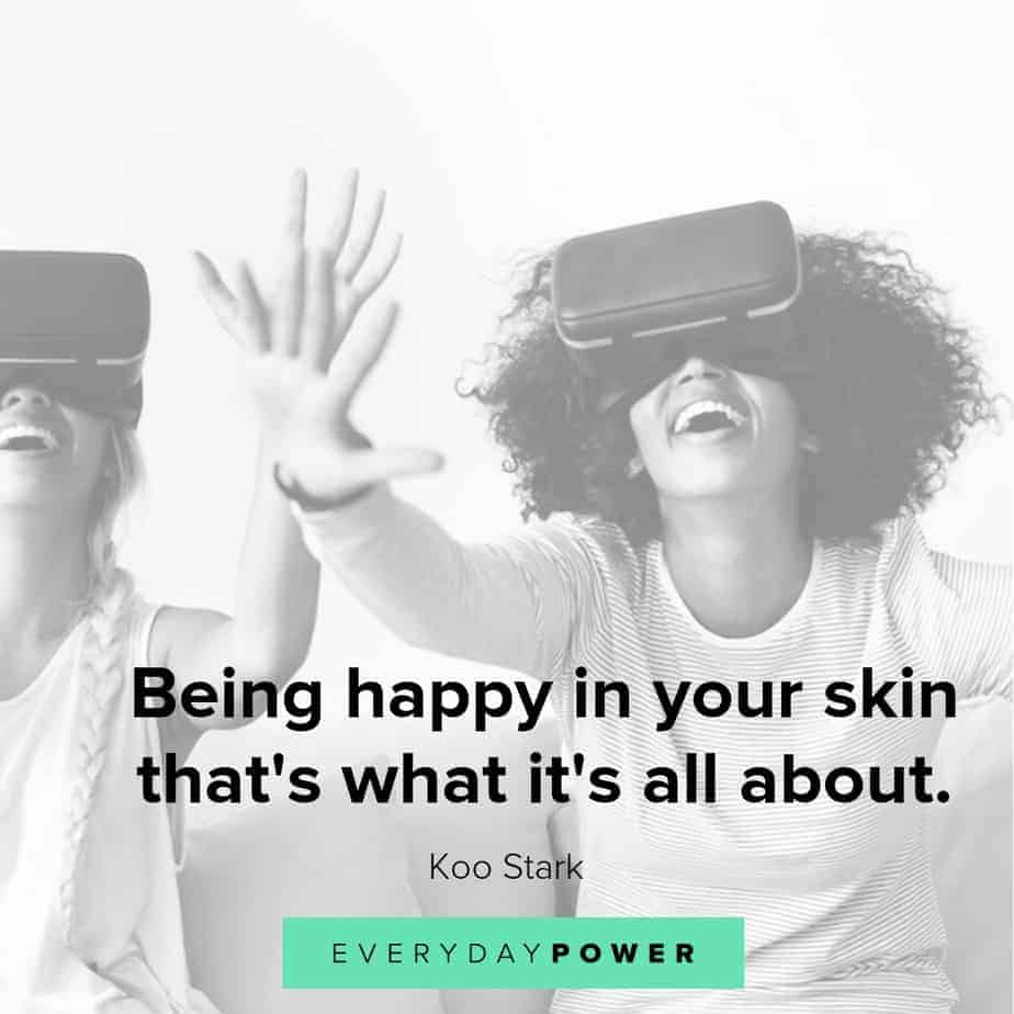 quotes about being happy in your skin