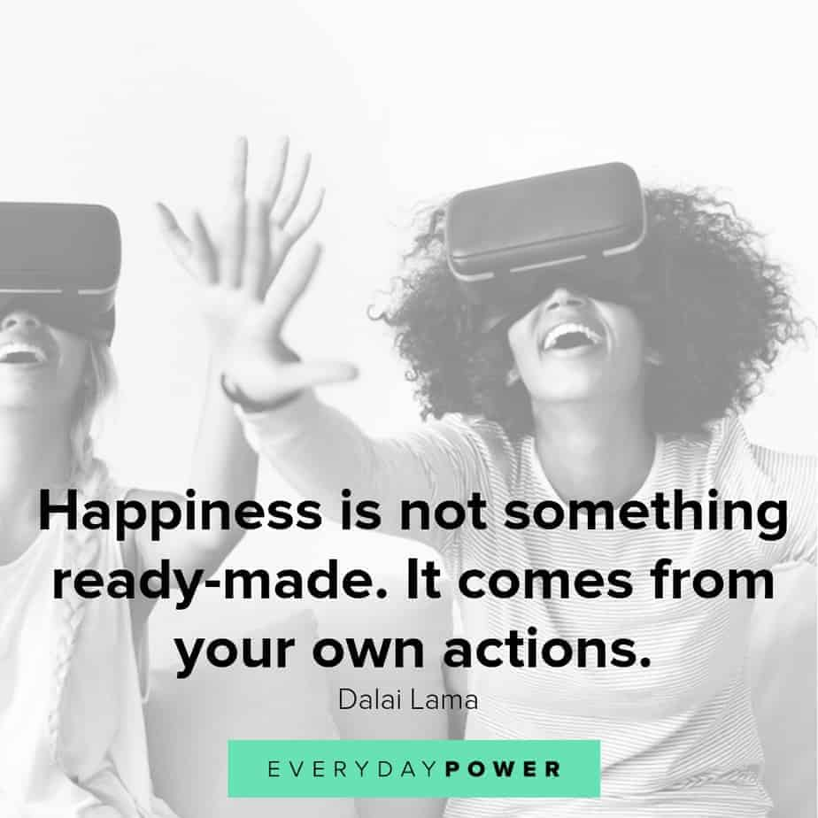 quotes about being happy and your own actions