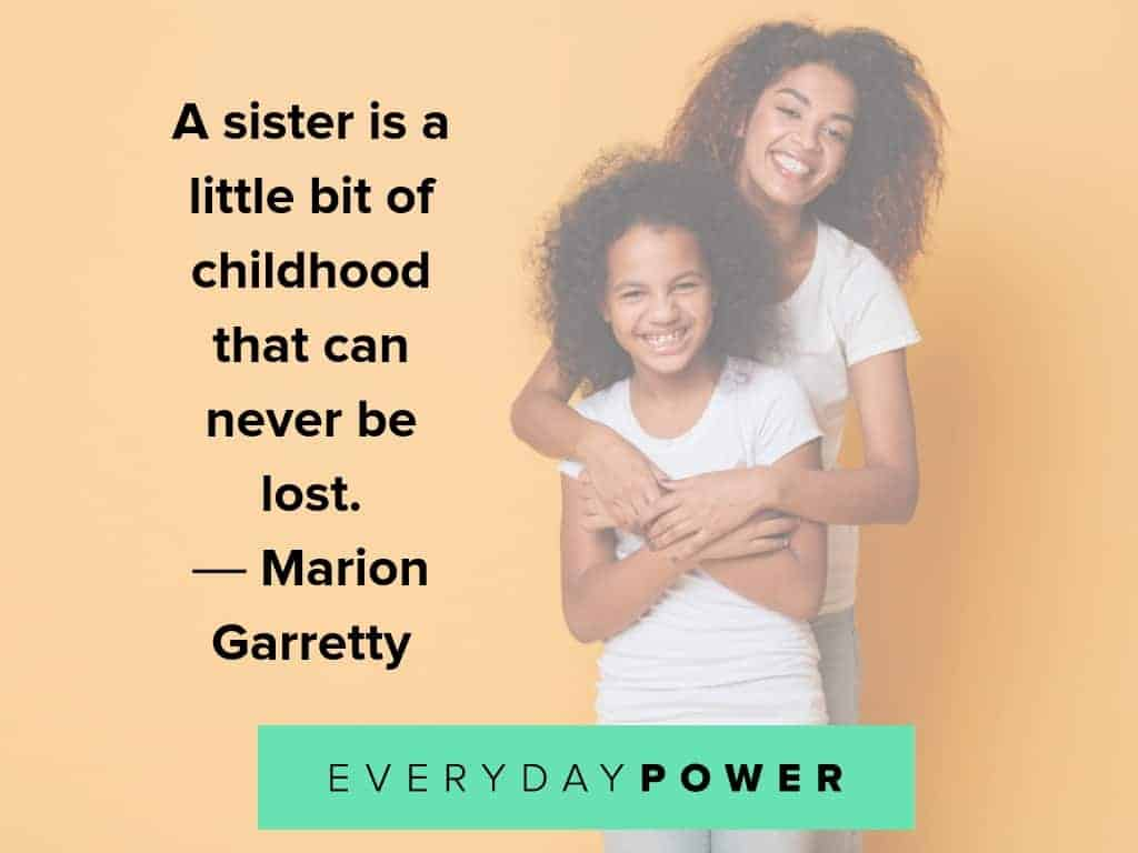 quotes about sisters and childhood