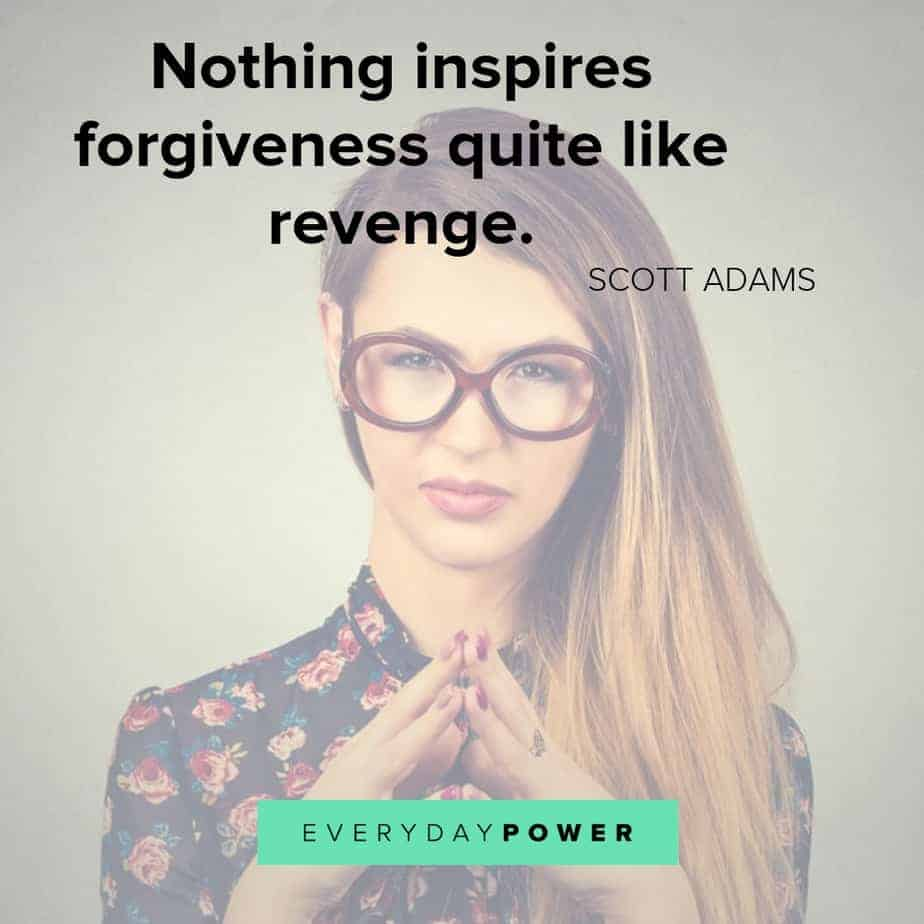 50 Revenge Quotes To Help Us See The Big Picture 2019