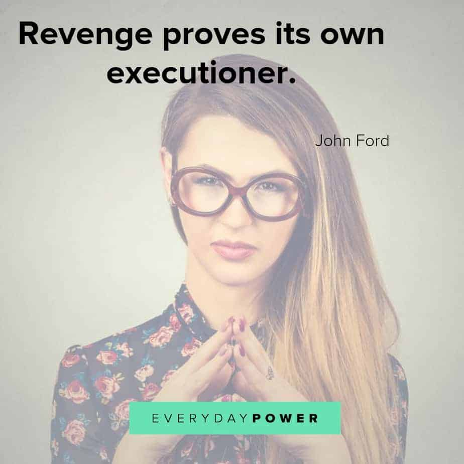 revenge quotes on being own executioner