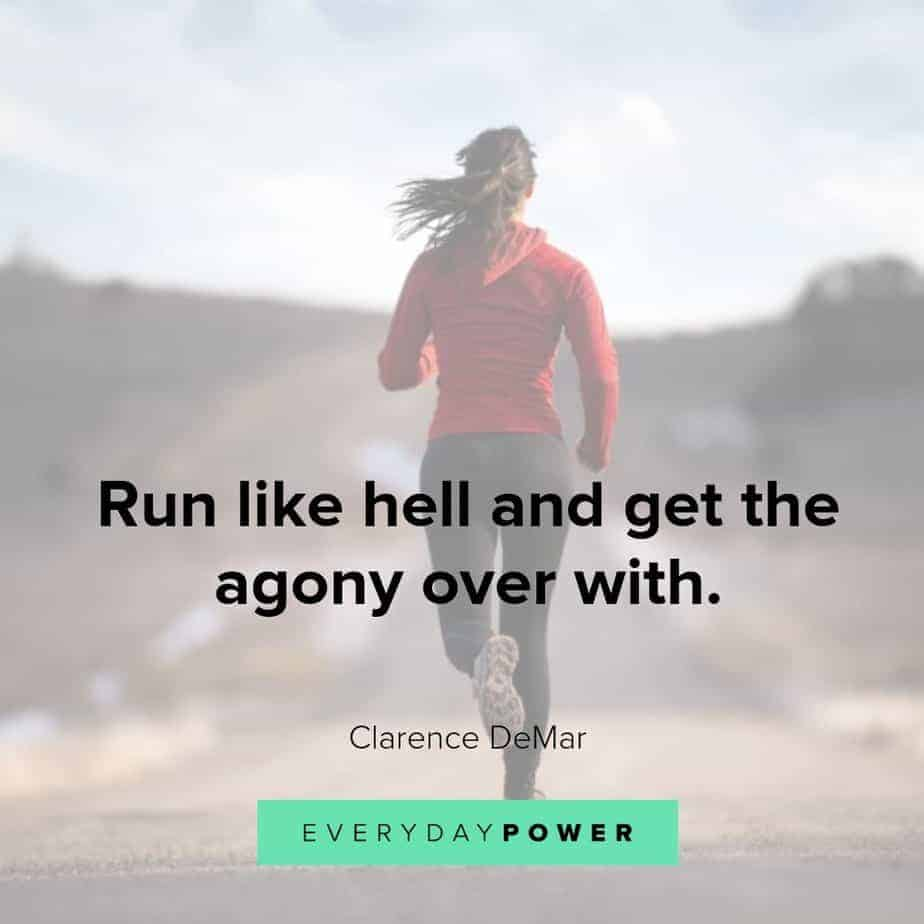 running quotes on getting the agony over with