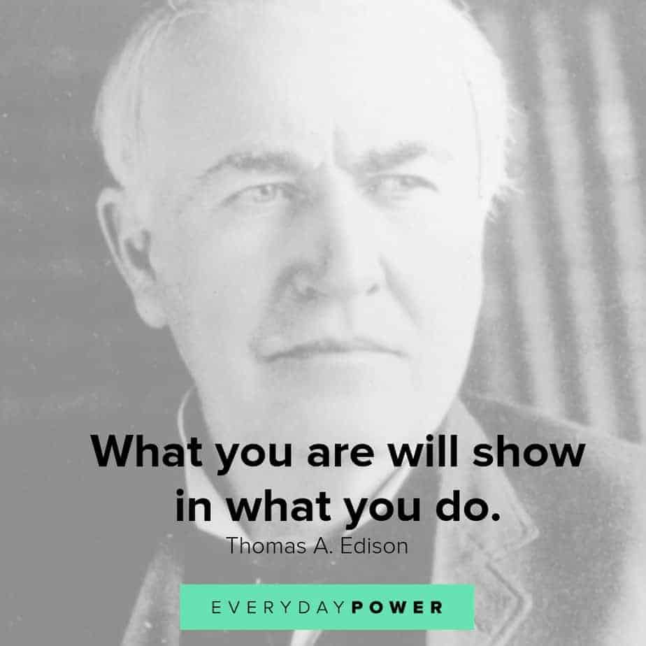 thomas edison quotes on who you are