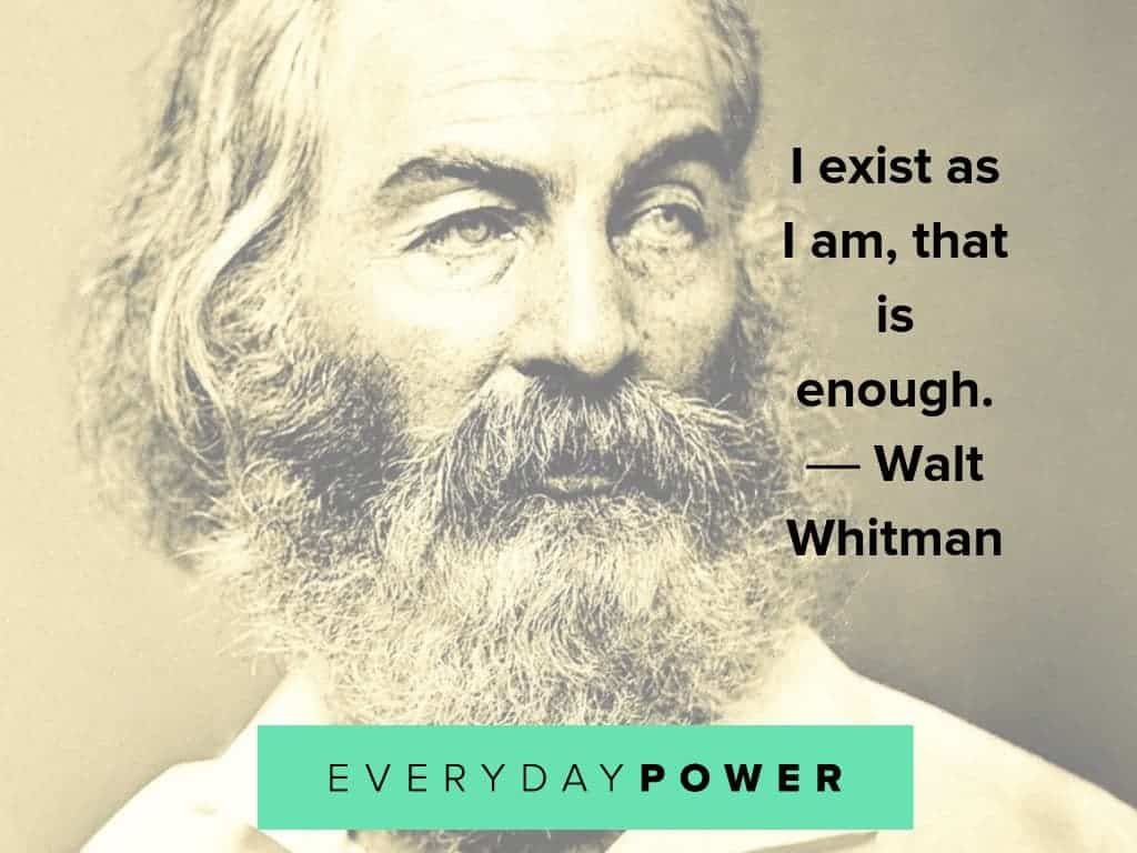 walt whitman quotes on what's enough