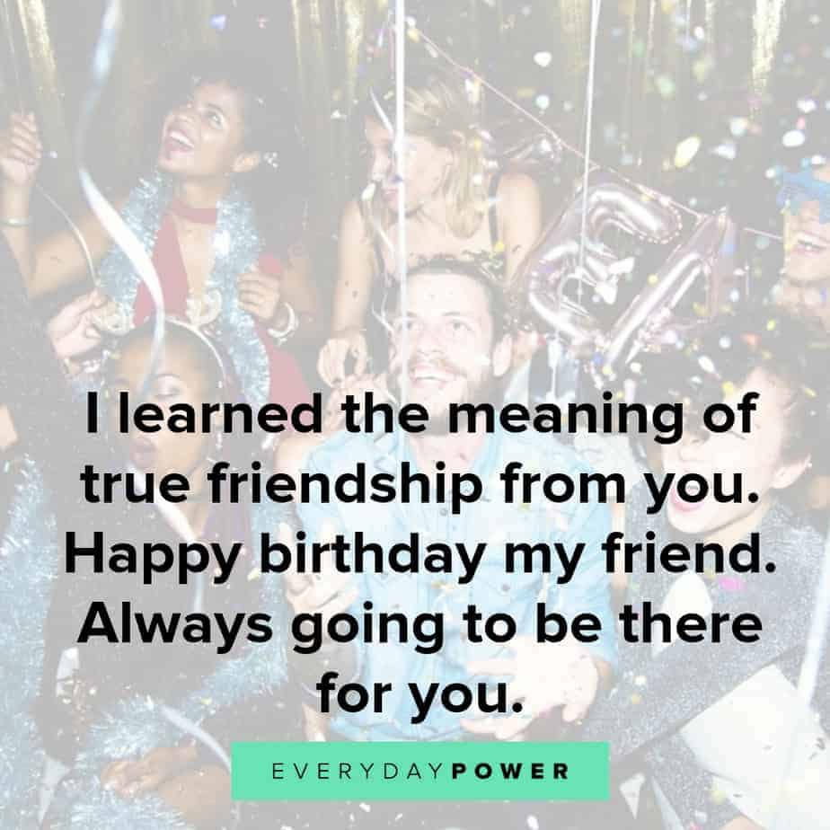 60 Happy Birthday Quotes For A Friend On Wishes And