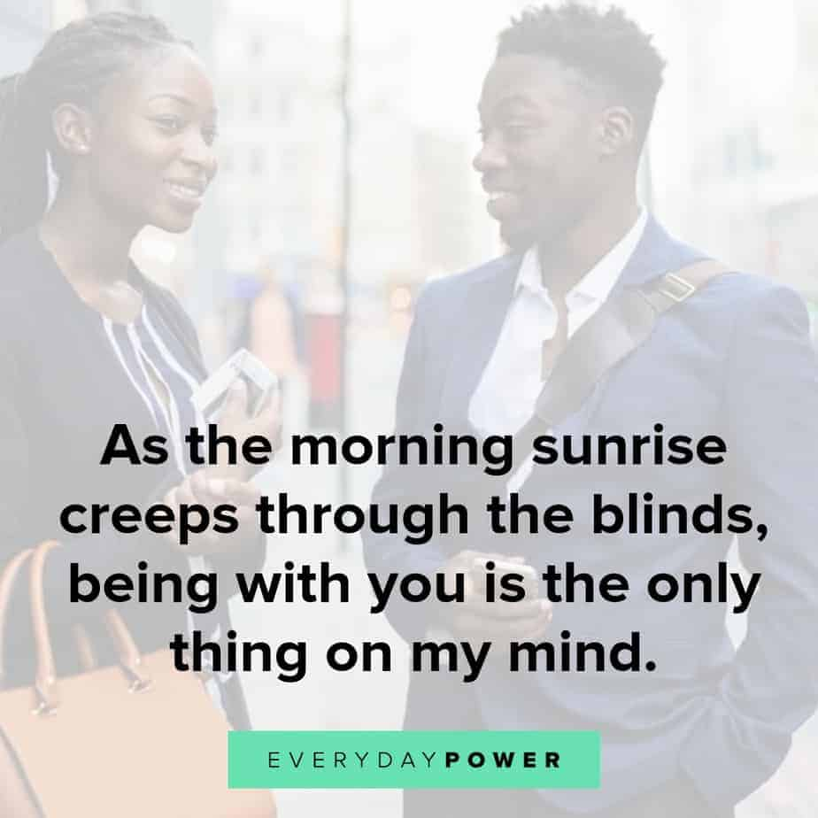 50 Good Morning Quotes For Him To Feel Appreciated 2019