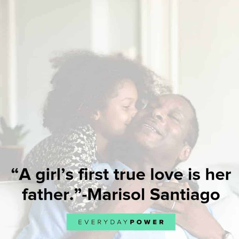 50 Father Daughter Quotes Honoring Their Unbreakable Bond 2019-2862