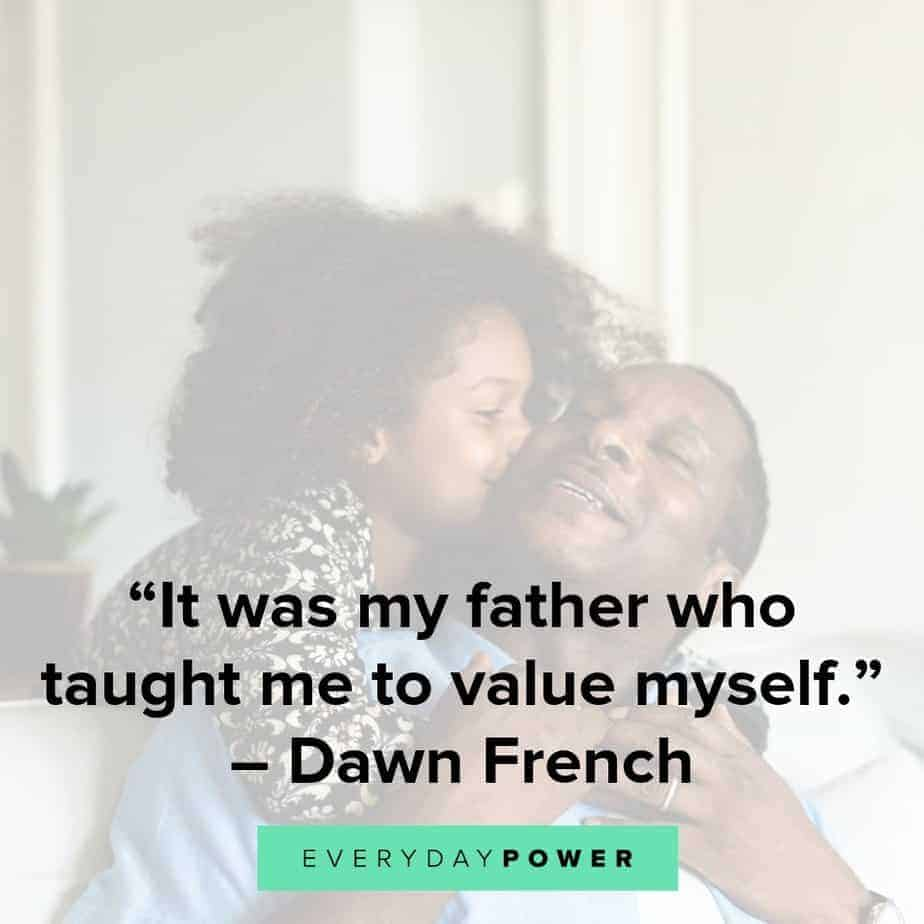 50 Father Daughter Quotes Honoring Their Unbreakable Bond 2019