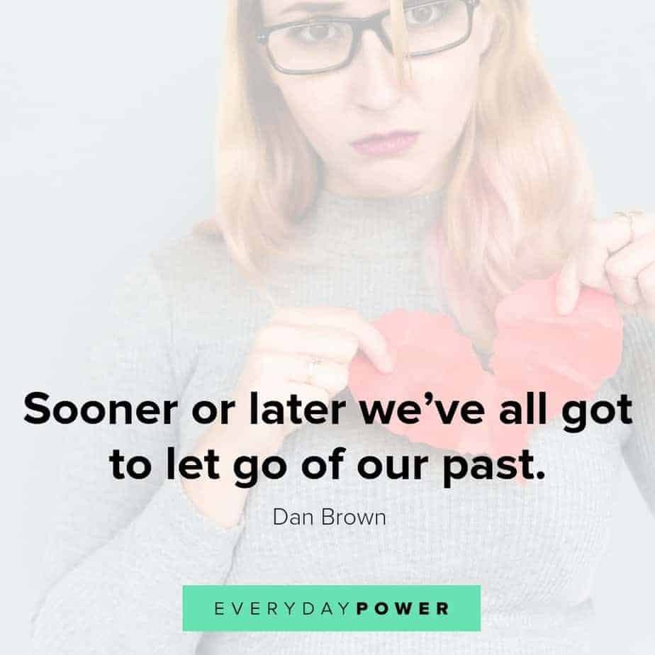 broken heart quotes on letting go of your past