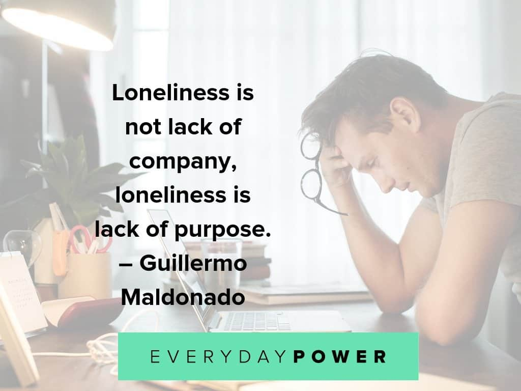 lonely quotes about purpose