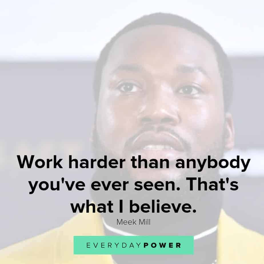 meek mill quotes about hard work