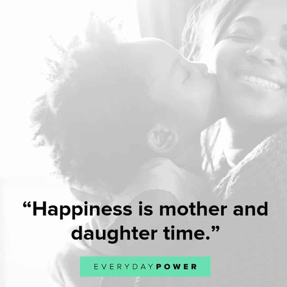 75 Mother Daughter Quotes Expressing Unconditional Love (2019)