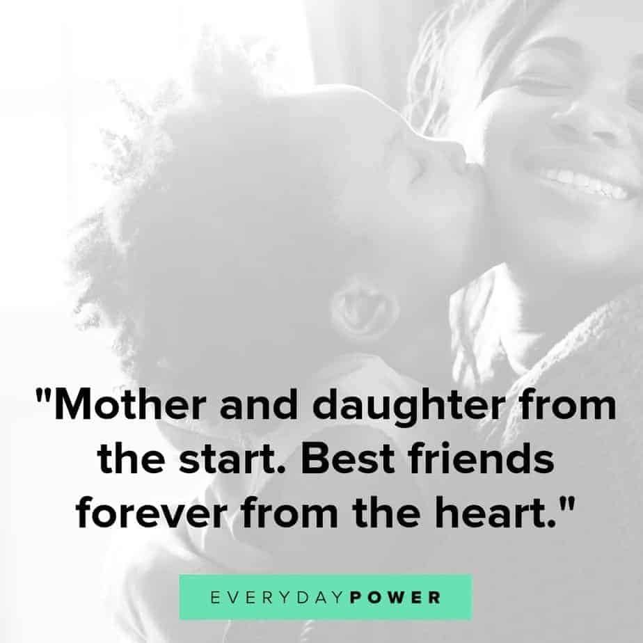 50 Mother Daughter Quotes Expressing Unconditional Love -4925