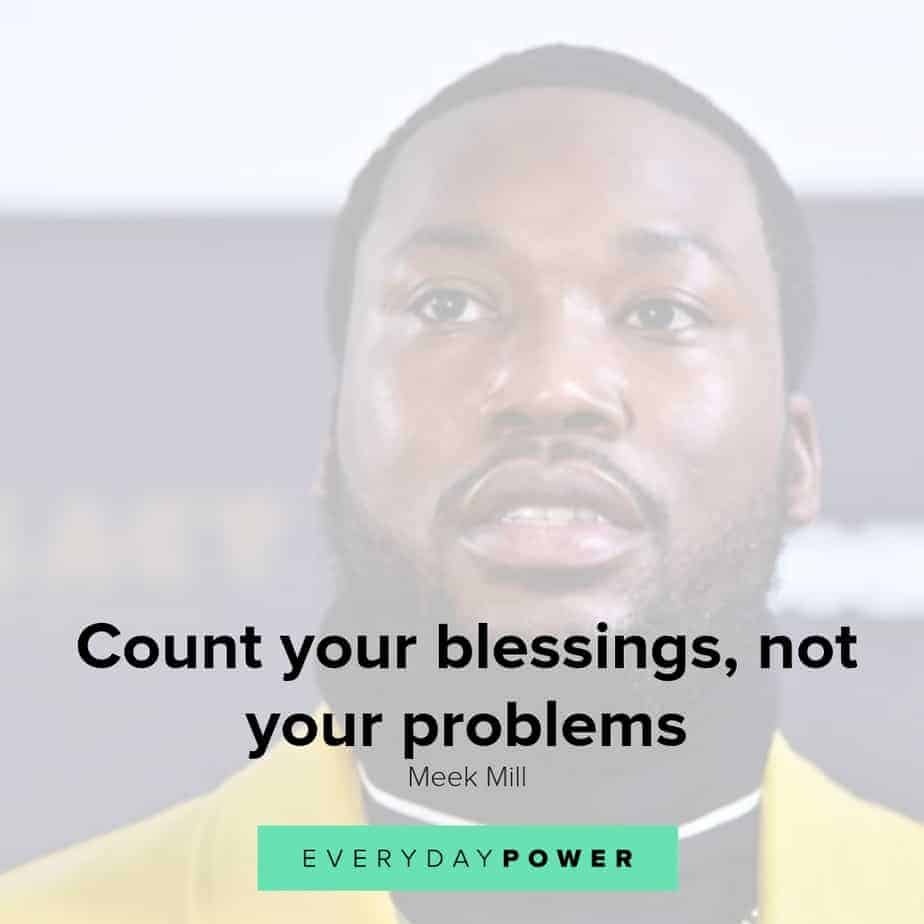 meek mill quotes about blessings