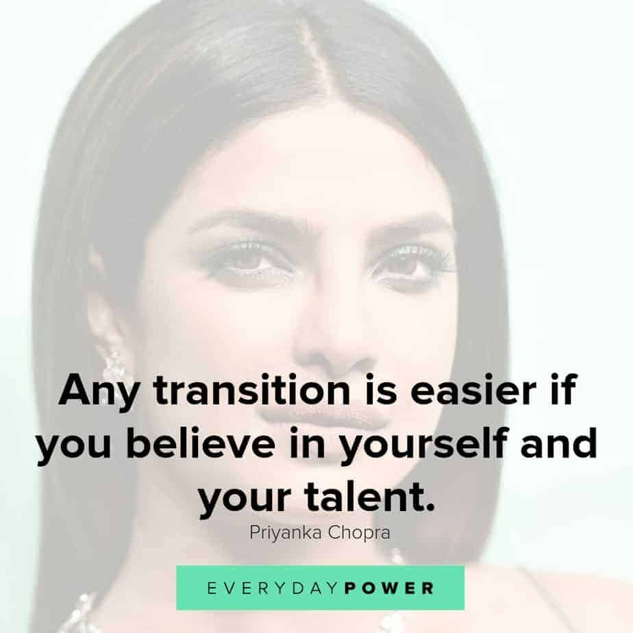 priyanka chopra quotes on believing in yourself