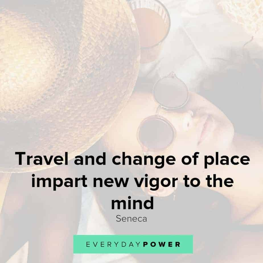 Vacation quotes to inspire you to take some time off