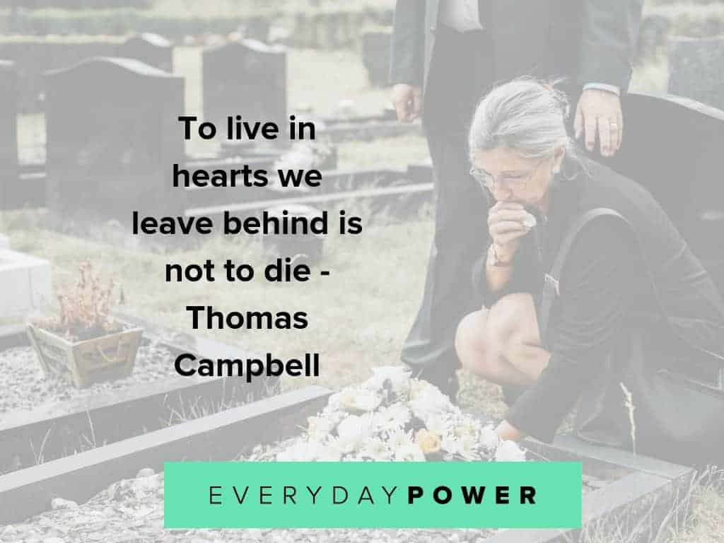 50 Grief Quotes Celebrating The Life Of Someone Who Passed Away 2019