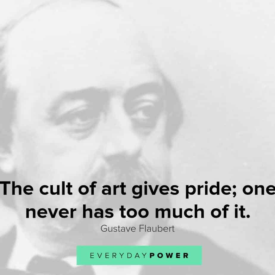 Gustave Flaubert quotes that will change the way you think