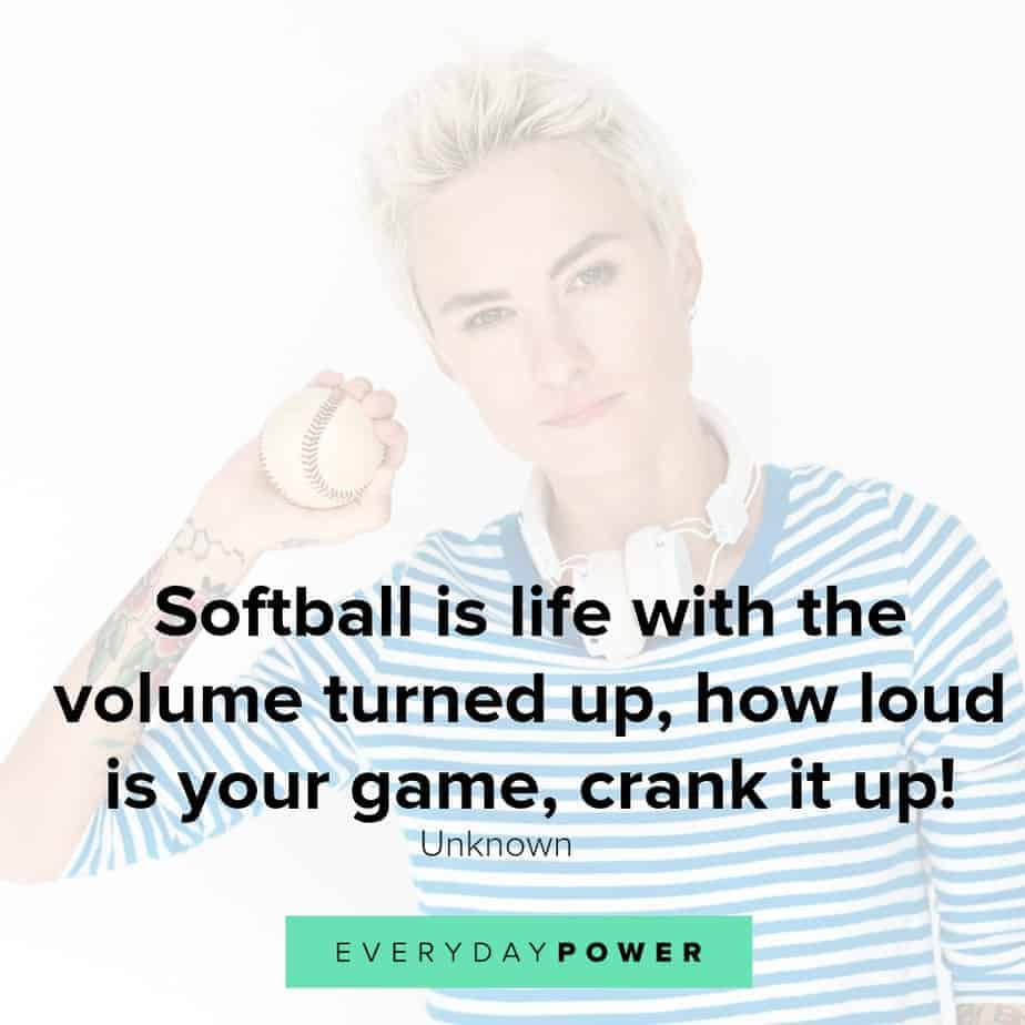 Softball quotes that show how amazing the sport is
