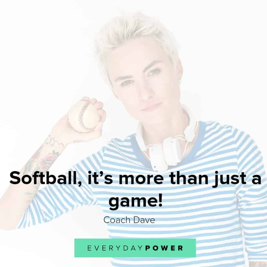 Softball quotes for both players and fans