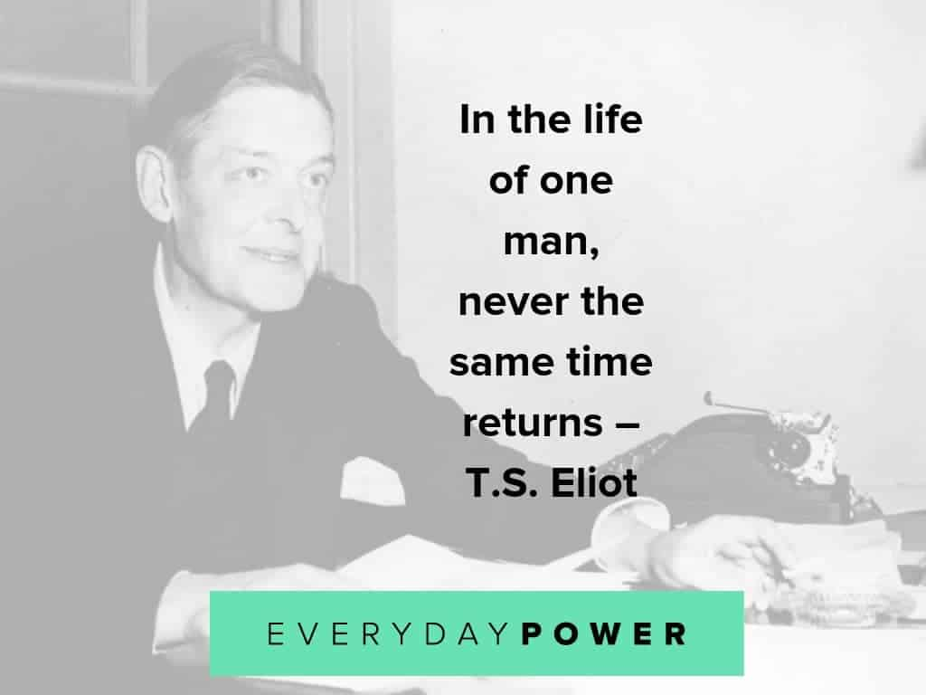 T.S. Eliot quotes on love, life, and success