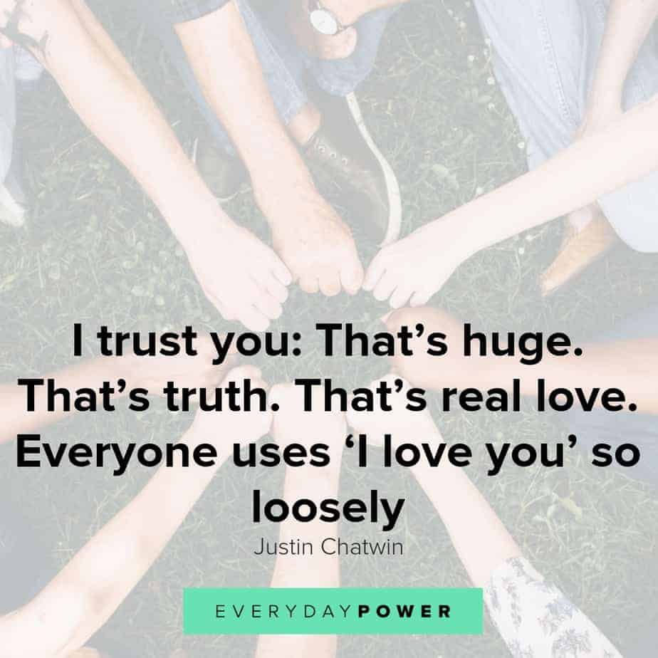 Trust quotes to help you cultivate, earn and build it
