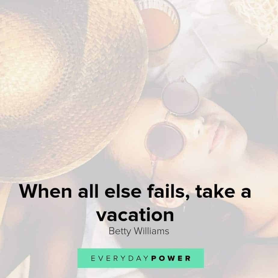 Vacation quotes to awaken your exploratory instincts