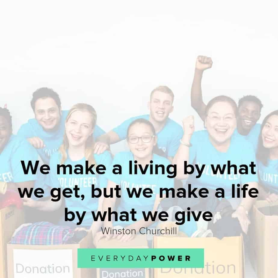 Volunteer quotes that celebrate giving back