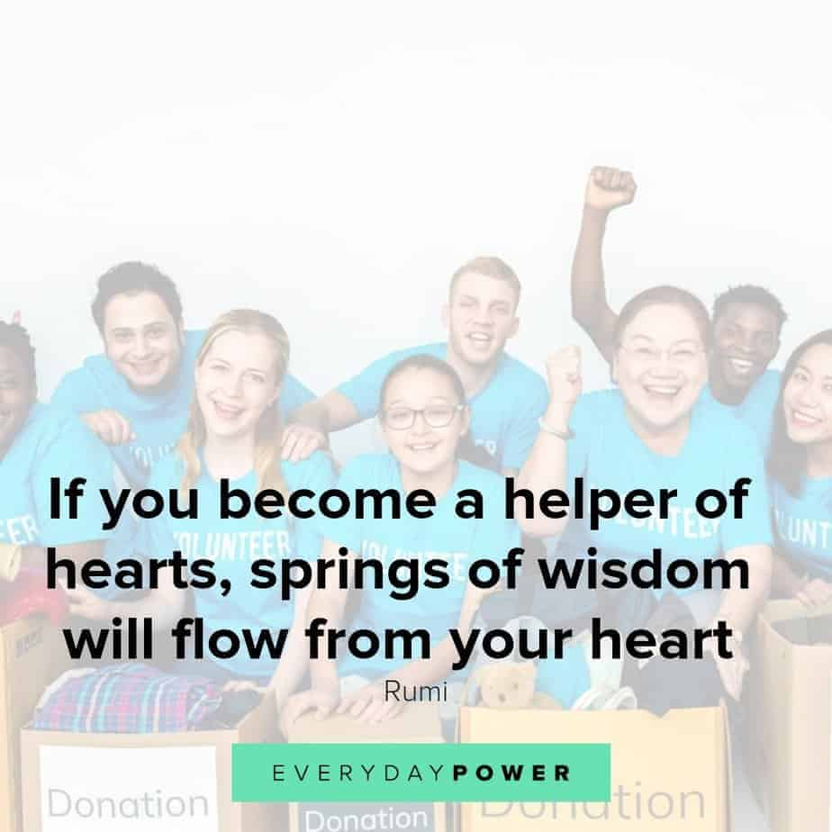 33 if you become a helper of hearts springs of wisdom will flow from your heart
