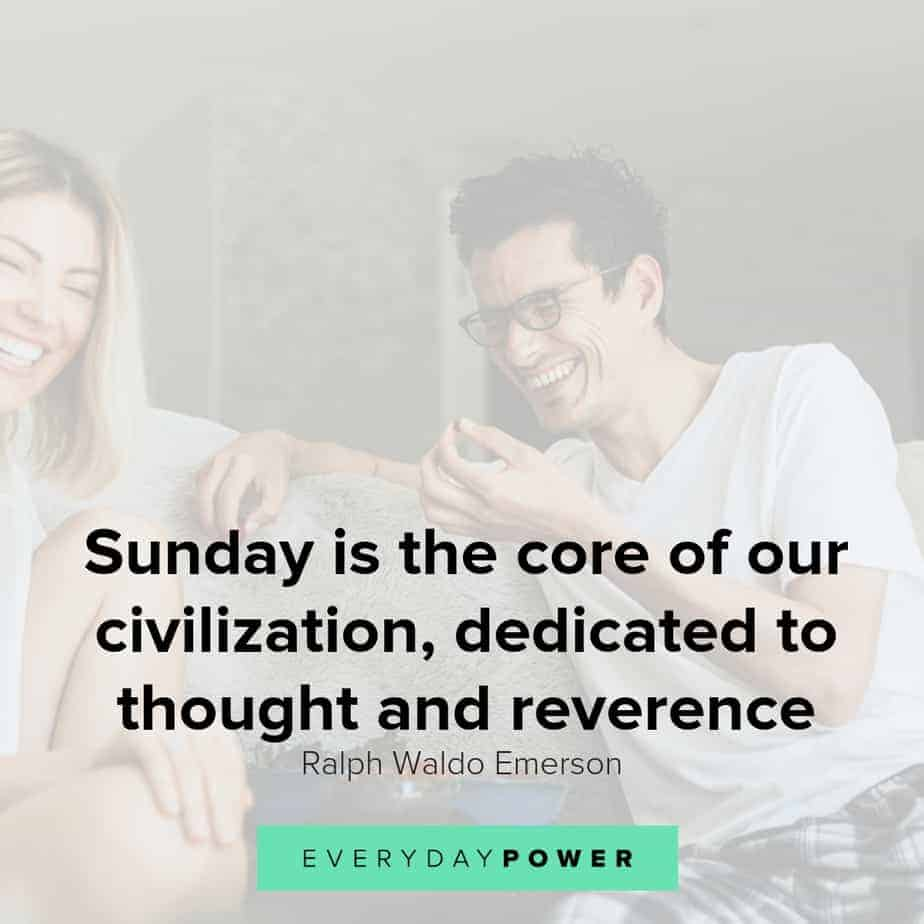 50 Sunday Quotes Celebrating The Upcoming Week Everyday Power