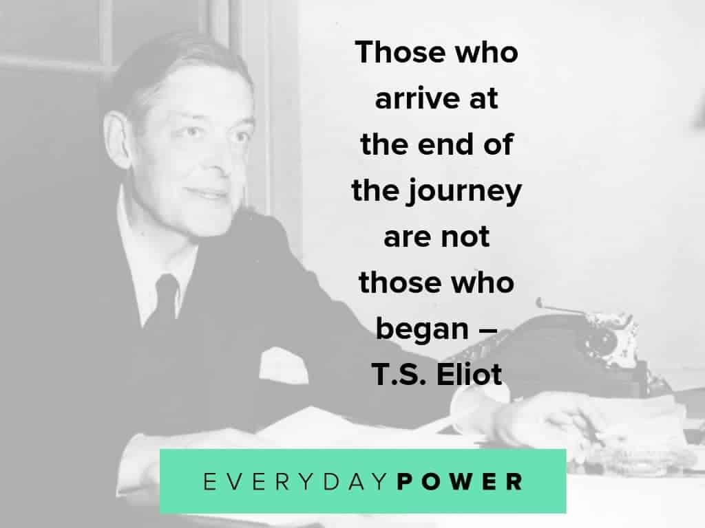 beautiful T.S. Eliot quotes