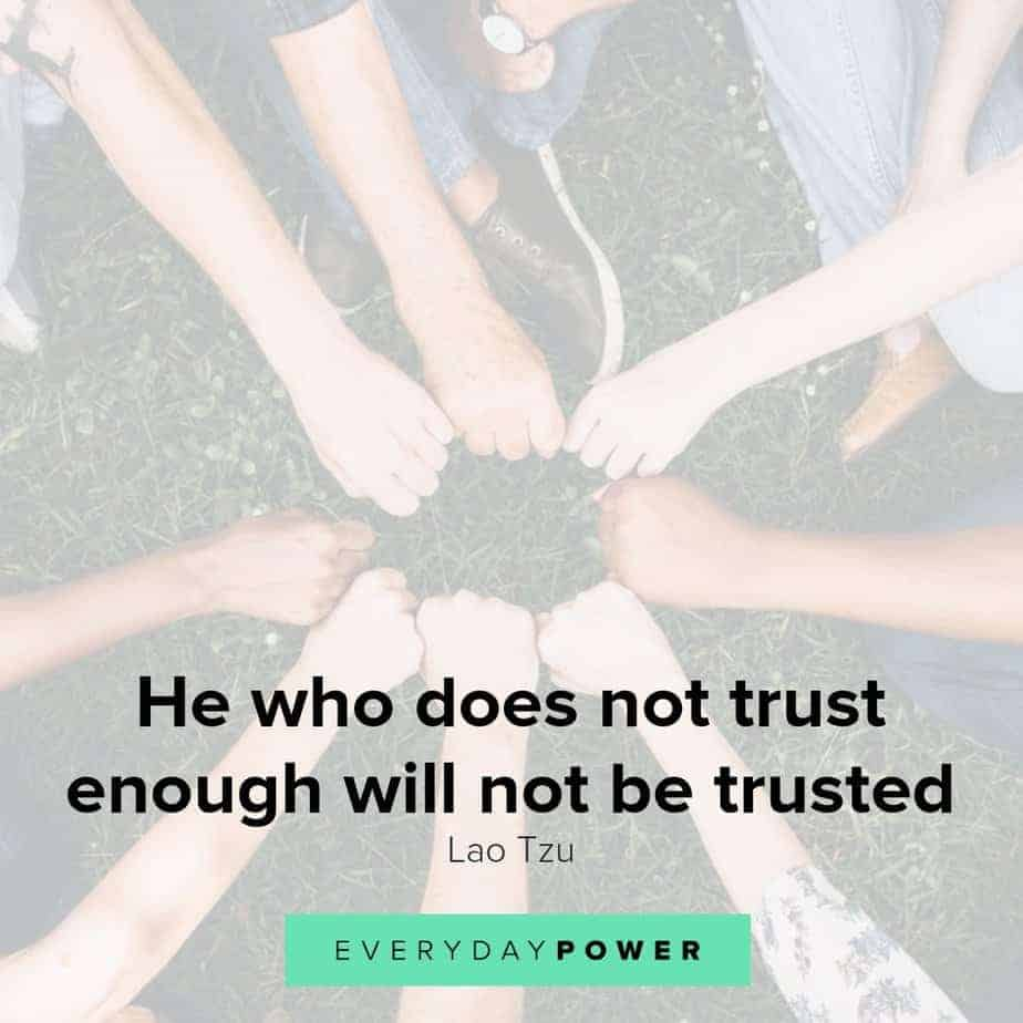 Trust quotes celebrating its role in our lives