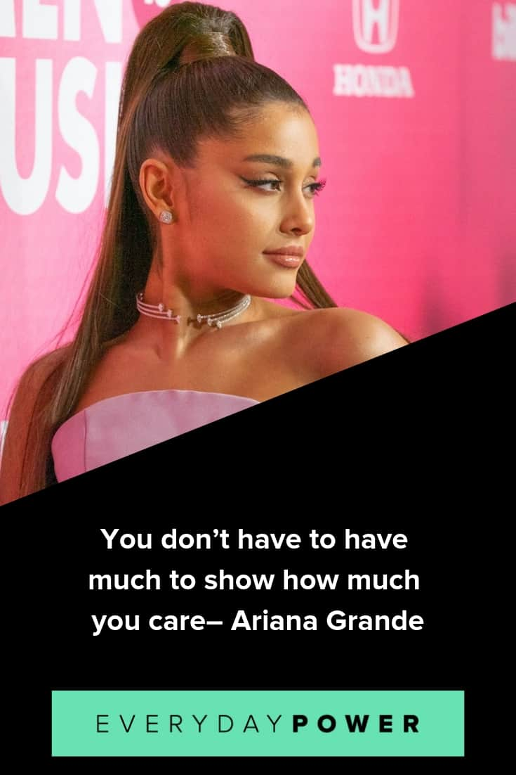 Ariana Grande quotes on life, love and success
