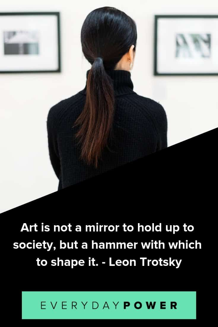 Art quotes celebrating the power and beauty of creation