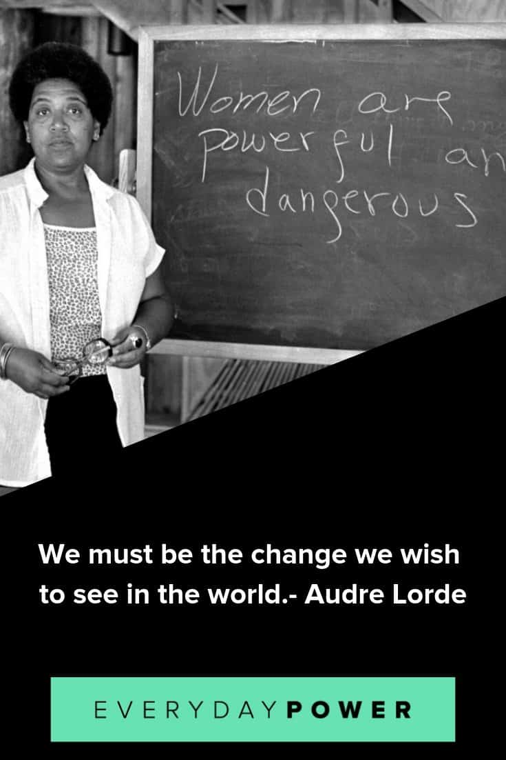 Audre Lorde quotes on courage, strength and perseverance