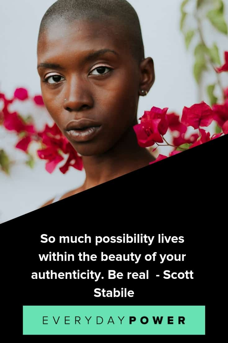 Be real quotes to help you live life authentically