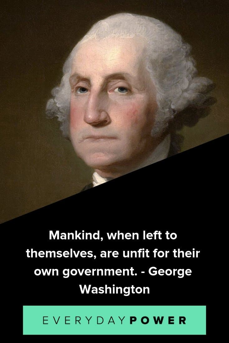 George Washington quotes to celebrate his place in history