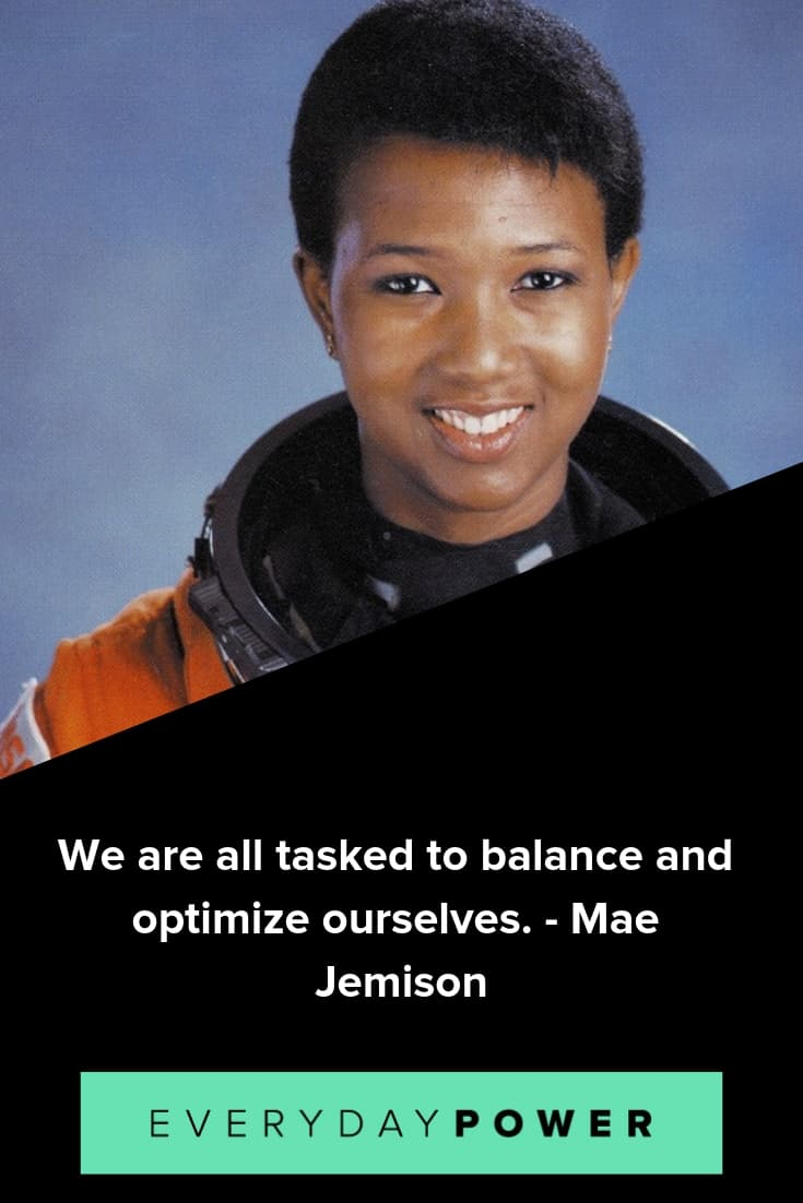 Mae Jemison quotes that will inspire to keep fighting for your dreams