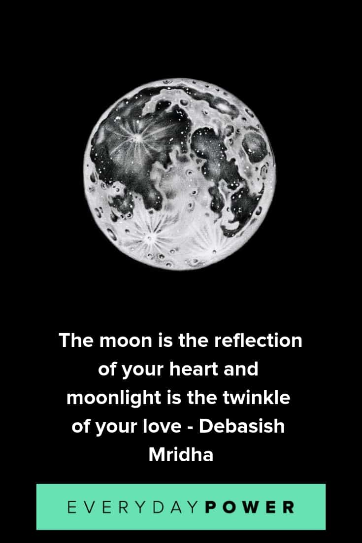 Moon quotes to help you see the beauty of life