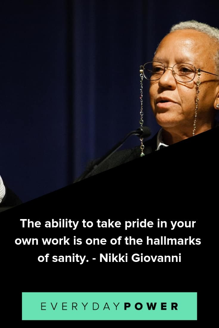 Nikki Giovanni quotes to help you make a positive difference in your life and the lives of others