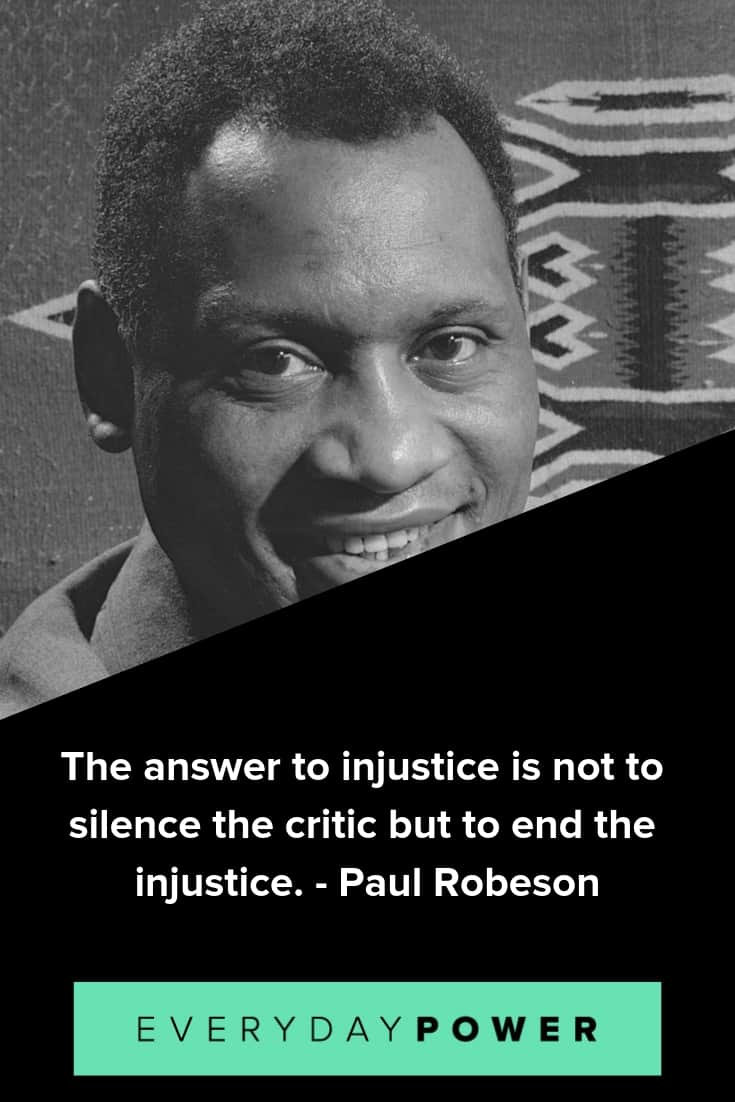 Paul Robeson quotes to inspire courage and dignity