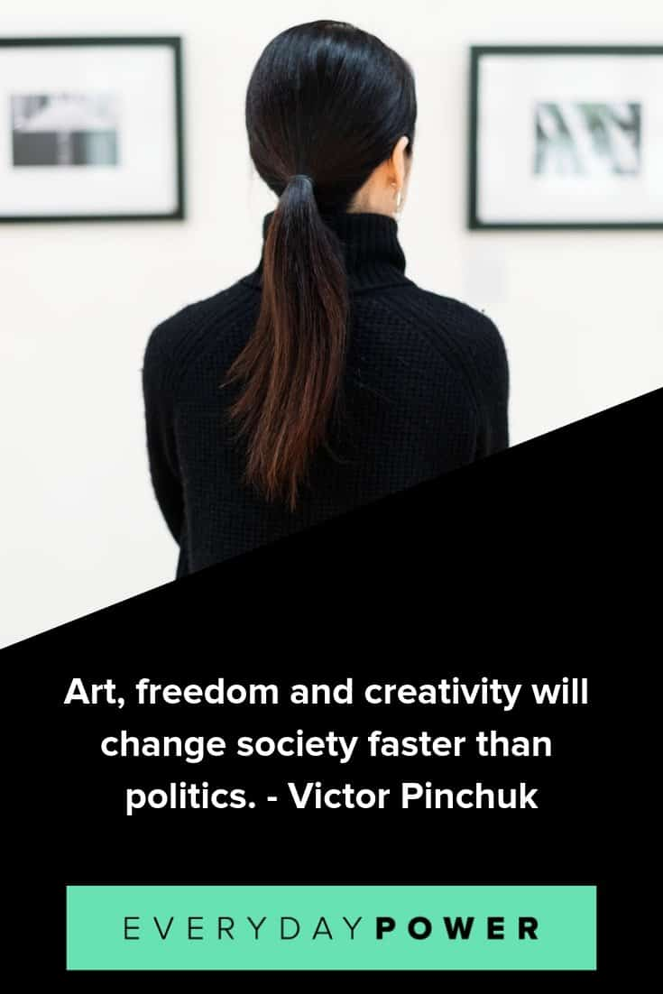 Art quotes that will make you appreciate it