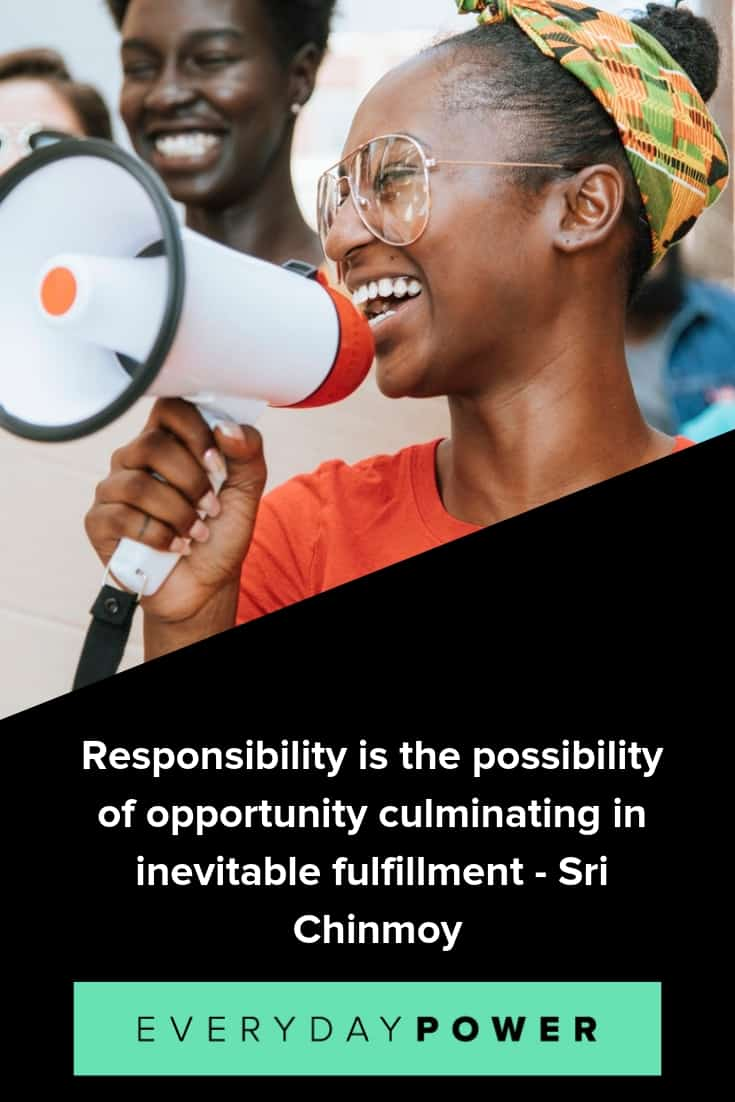 Responsibility quotes to help you turn those dreams into reality