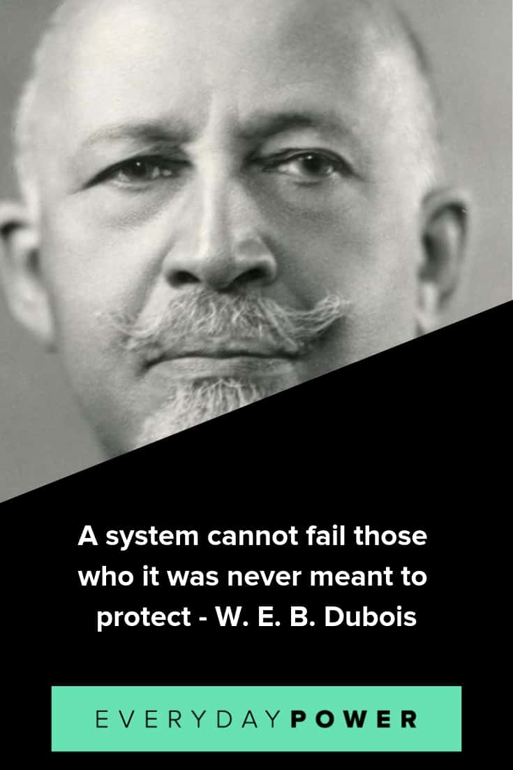W.E.B. Du Bois quotes that will change the way you think