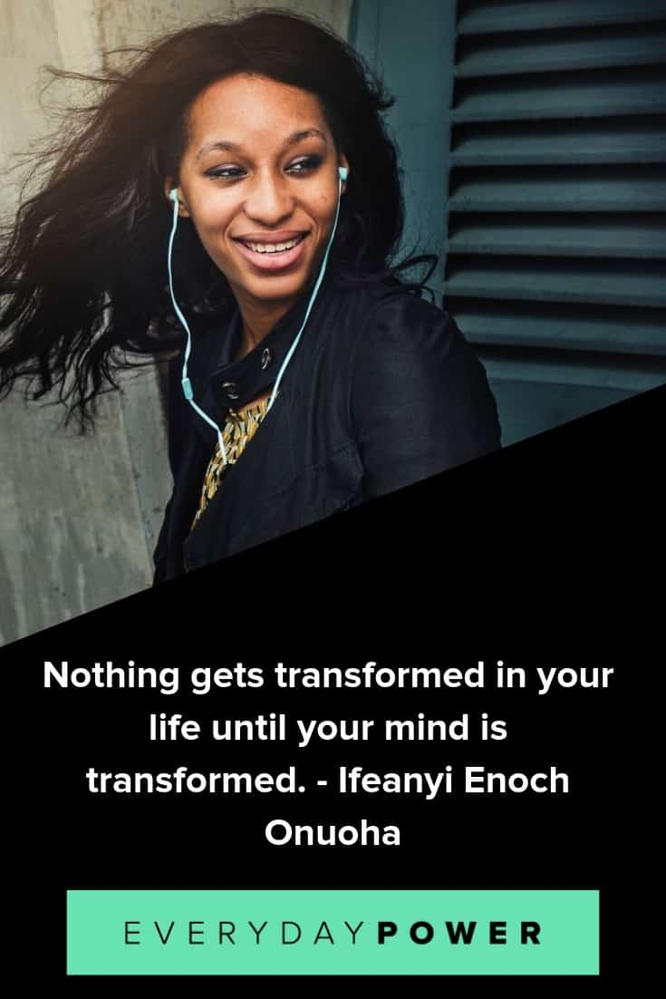 Transformation quotes that will give you the drive to change your situation for the better