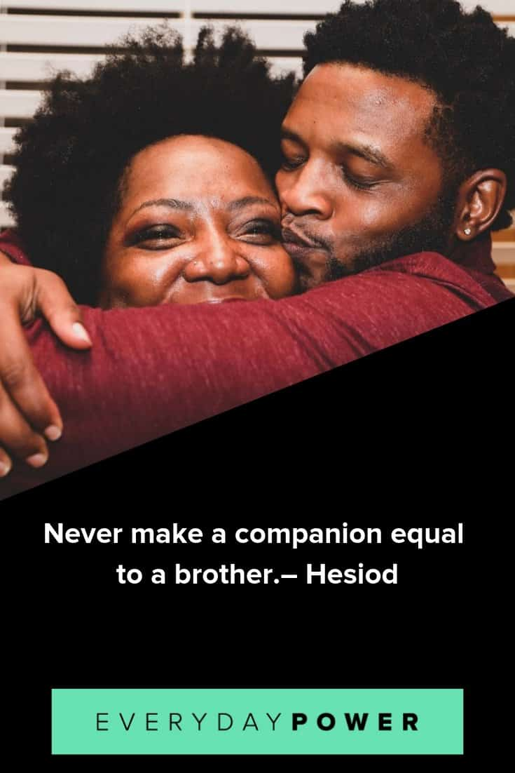 Brother quotes to celebrate and appreciate them